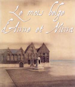 Le Mois belge d'Anne et Mina, 6e !
