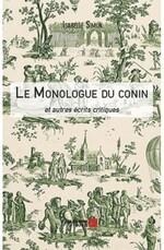 Le monologue du conin et autres écrits