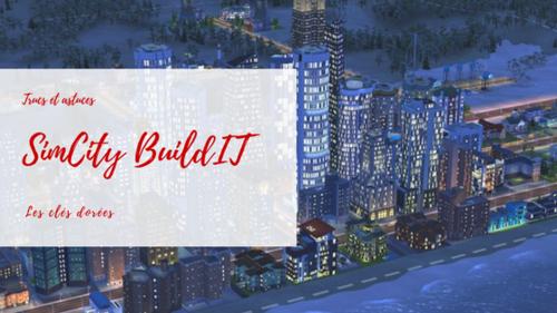 [Astuces] SimCity BuildIt : les clés dorées