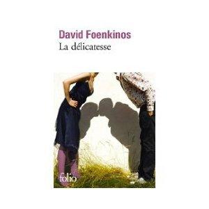 La délicatesse  David Foenkinos