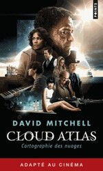 Cartographie des nuages 2 - David Mitchell -