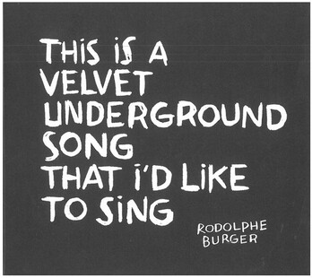 Frenchy But Chic # 52: Rodolphe Burger - This is a Velvet Underground song that I'd like to sing (2011)