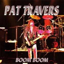 PAT TRAVERS - Boom Boom