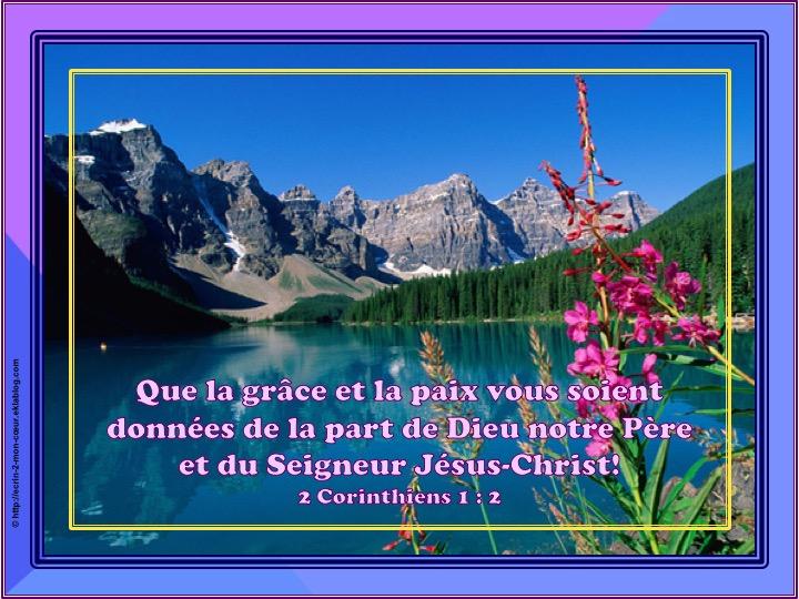 Que la grâce et la paix vous soient données - 2 Corinthiens 1 : 2