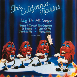 The California Raisins - Sing The Hit Songs - Complete LP