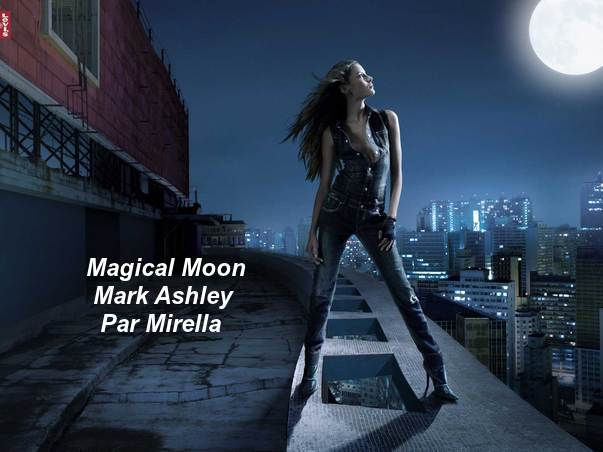 Magical Moon    Mark Ashley    Par Mirella