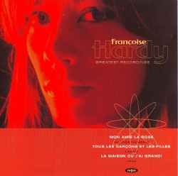 FRANCOISE HARDY - Greatest Recordings