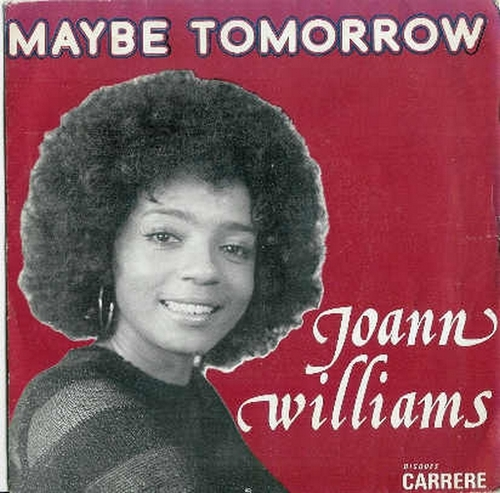 Joann Williams : Maybe Tomorrow