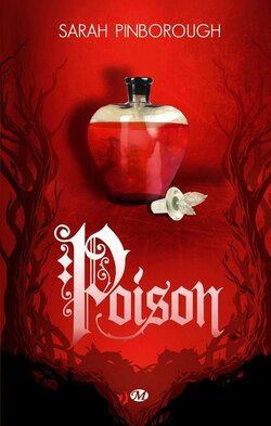 Contes des Royaumes T1 : Poison - Sarah Pinborough