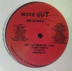 Rachelle - Say You Need My Love