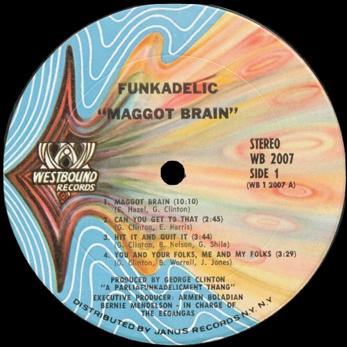 "Funkadelic : Album "" Maggot Brain "" Westbound Records WB 2007 [ US ]"