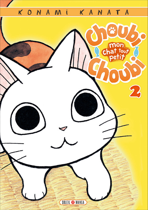 Choubi-choubi, mon chat pour la vie - Tome 01 - Konami Kanata