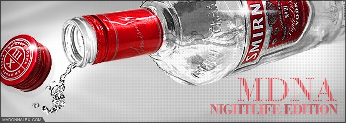 MDNA Smirnoff Nightlife Edition