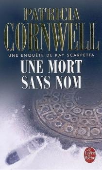 Kay Scarpetta, tome 06 : Une mort sans nom