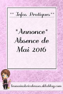 *Annonces* Absence en Mai 2016