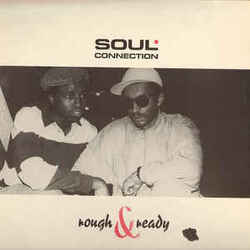 Soul Connection - Rough & Ready - Complete LP