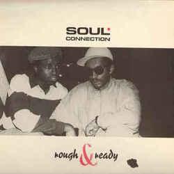 Soul Connection - Rough & Ready - Complete LP