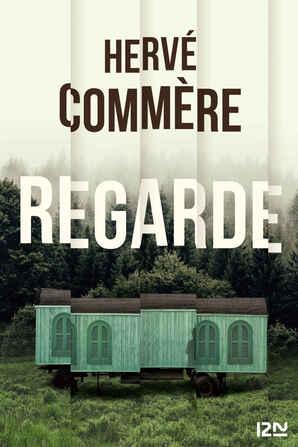 Regarde de Hervé Commere