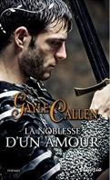 Chronique La noblesse d'un amour de Gayle Callen