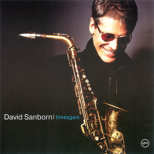 DAVID SANBORN - comin' home baby