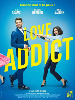 Love addict (2018, à l'affiche actuellement)