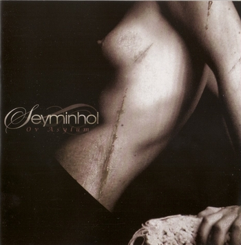 SEYMINHOL_Ov Asylum