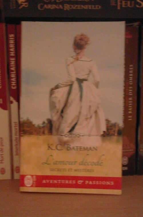 Bateman K. C. - Secrets et Mystères