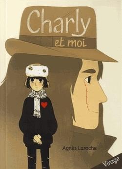 Charly et moi d'Agnes Laroche