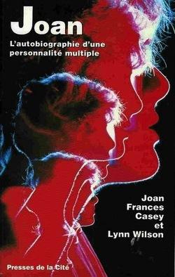 ➤ Joan: L'autobiographie d'une personnalité multiple