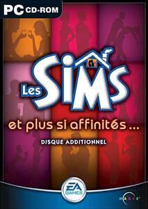 Les Sims et plus si affinités