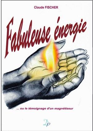 Magnétiseur en Périgord... il entreprend de domestiquer l'énergie !