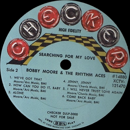 "Bobby Moore & The Rhythm Aces : Album "" Searching For My Love "" Checker Records LPS 3000 [ US ]"