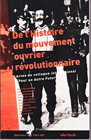 DE L'HISTOIRE DU MOUVEMENT OUVRIER REVOLUTIONNAIRE.