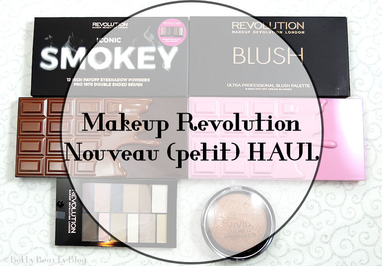 HAUL makeup revolution (encore !!)