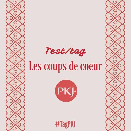 Tag PKJ : Les coups de cœur