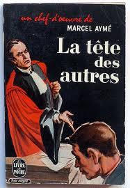 Aymé Marcel - La tête des autres - France