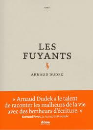 Les Fuyants Arnaud Dudek