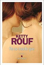 On ne touche pas, Ketty ROUF