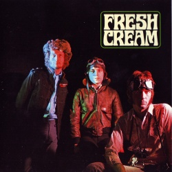CREAM - Fresh Cream [Remastered Edition]