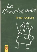 La remplaçante, Frank Andriat
