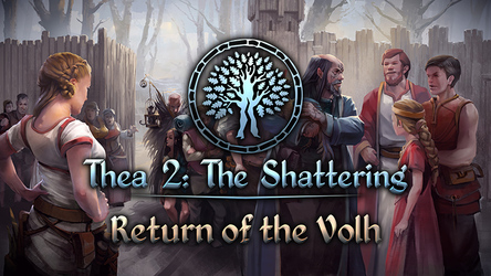 PATCH : Thea 2 : The Shattering en 0.555 : DLC Return of the Volh