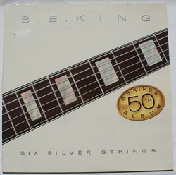 B.B. King - Six Silver Strings - Complete LP