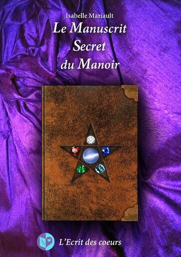 Nouvelle parution d'Isabelle Mariault : Le Manuscrit Secret du Manoir