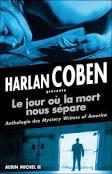 Le jour où la mort nous sépare, présenté par Harlan Coben