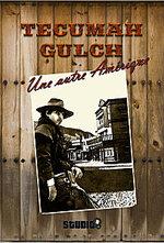 Tecumah Gulch - Une autre Amérique