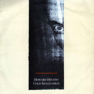Howard Devoto - Cold Imagination - 1983