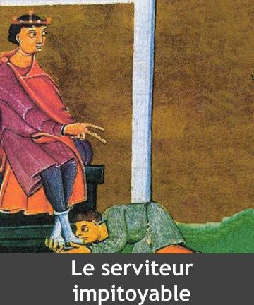 Le serviteur  impitoyable