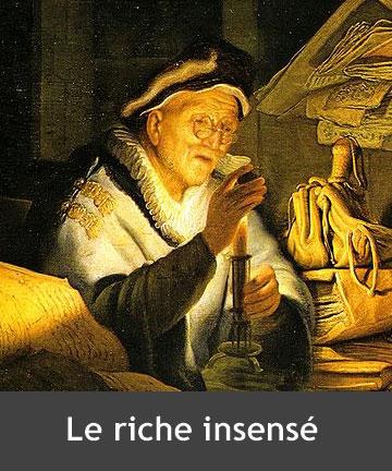 parabole du riche insensé