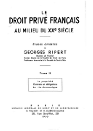 Études offertes à Georges Ripert : Le droit français au milieu du XXème siècle (1950)