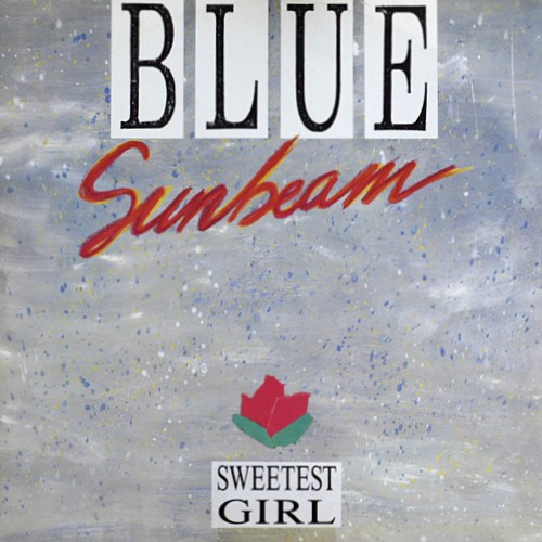 Blue Sunbeam - Sweetest Girl (1987)